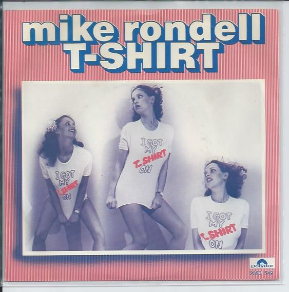 "MIKE RONDELL ""T-shirt"""
