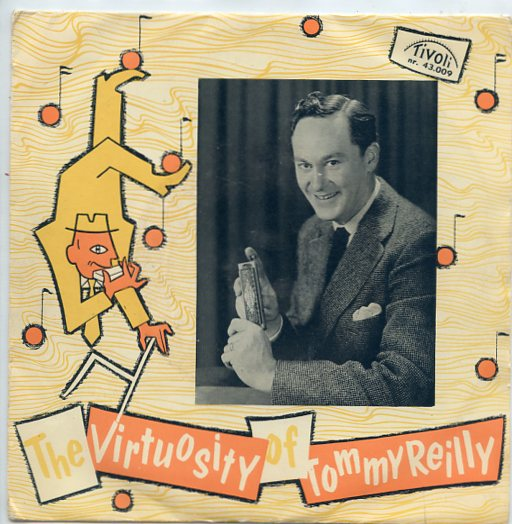 "TOMMY REILLY ""The virtuosity of Tommy Reilly"" EP"
