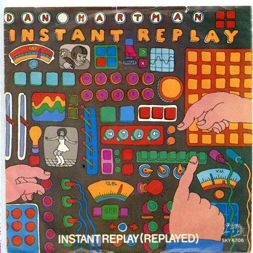 "DAN HARTMAN ""Instant replay"" (bluesky)"