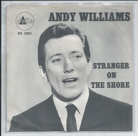 "ANDY WILLIAMS ""Stranger on the shore"""