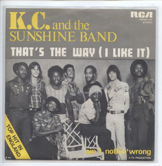 "K.C. & the SUNSHINE BAND ""That's the way (I like it)"" (b)"