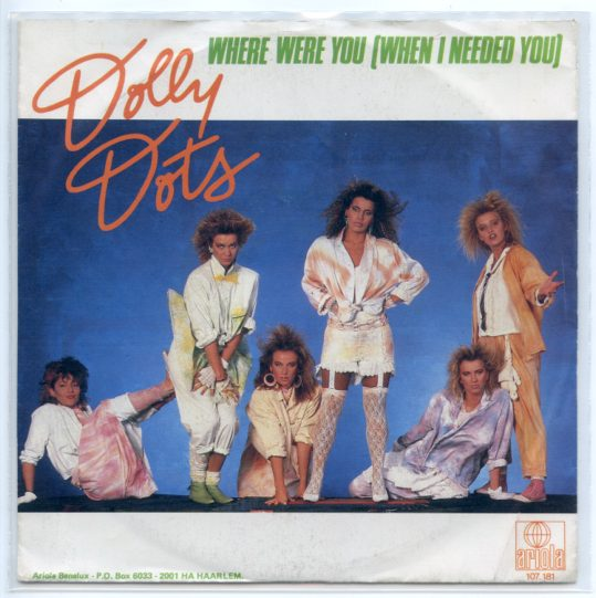 "DOLLY DOTS ""Where were you (when I needed you)"""