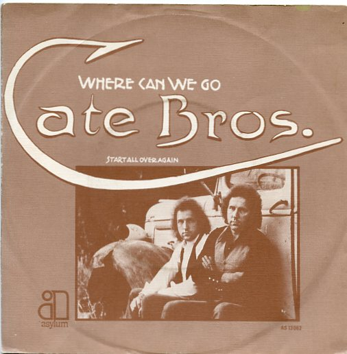 "CATE BROS. ""Where can we go"""