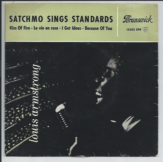 "LOUIS ARMSTRONG ""Satchmo sings standards"" EP"