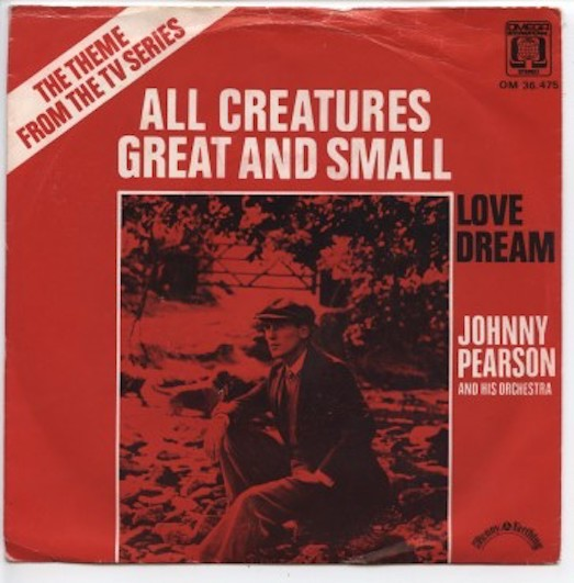 "JOHNNY PEARSON ""All creatures great and small"""