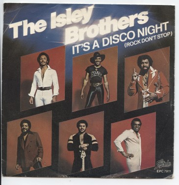 "ISLEY BROTHERS ""It's a disco night (rock don't stop)"""