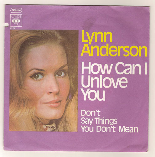 "LYNN ANDERSON ""How can I unlove you"" (d)"