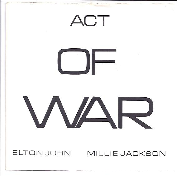 "ELTON JOHN & MILLIE JACKSON ""Act of war"""