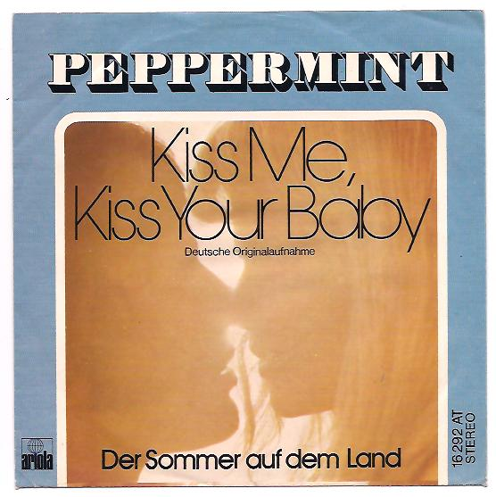 "PEPPERMINT ""Kiss me, kiss your baby"""