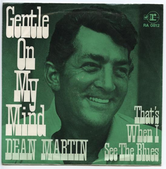 "DEAN MARTIN ""Gentle on my mind"" (d)"
