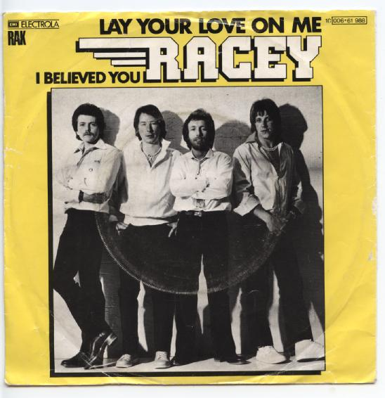 "RACEY ""Lay your love on me"" (d)"