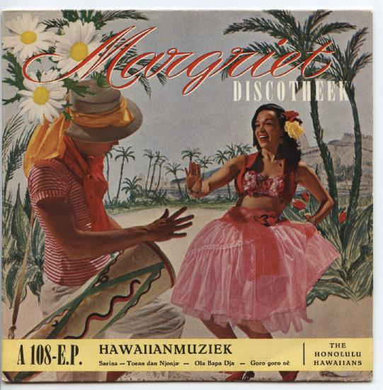 "HONOLULU HAWAIIANS ""Hawaiian muziek I"" EP"