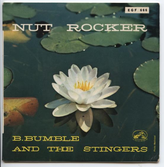 "B.BUMBLE & THE STINGERS ""Nut rocker"" EP"