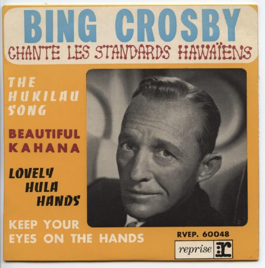 "BING CROSBY ""Chante les standards Hawaïens"" EP"