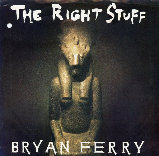 "BRYAN FERRY ""The right stuff"""