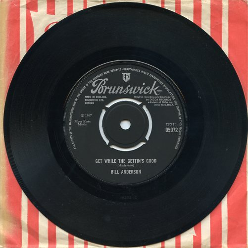 "BILL ANDERSON ""Get while the gettin's good"""