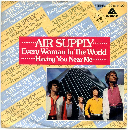 "AIR SUPPLY ""Every woman in the world"""