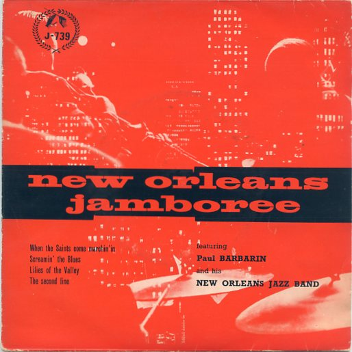 "PAUL BARBARIN & HIS NEW ORLEANS JAZZ BAND ""New Orleans Jamboree"