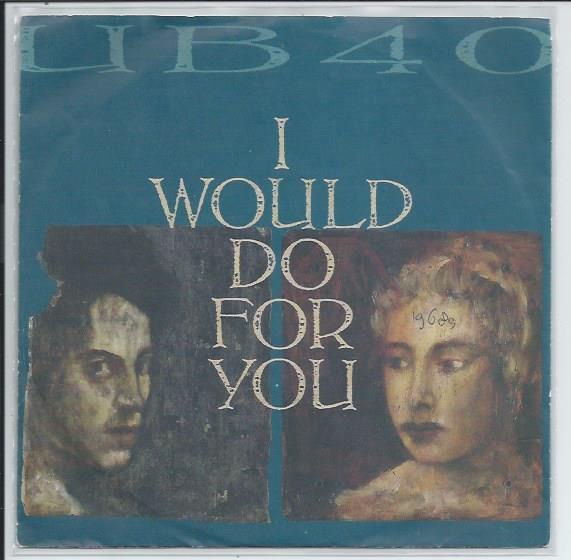 "UB 40 ""I would do for you"""