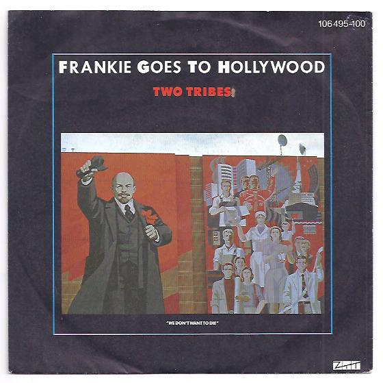 "FRANKIE GOES TO HOLLYWOOD ""Two tribes"""
