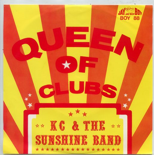 "K.C. & the SUNSHINE BAND ""Queen of clubs"" (gbr)"