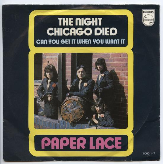 "PAPER LACE ""The night Chicago died"""