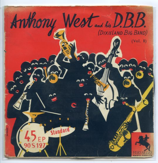 "ANTHONY WEST & his D.B.B. ""Dixieland Big Band vol. 1"" EP"