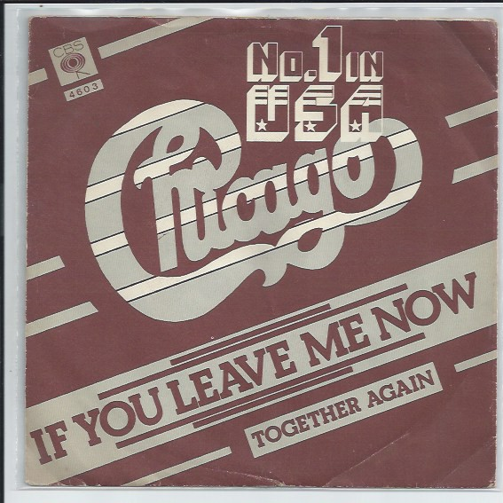 "CHICAGO ""If you leave me now"""