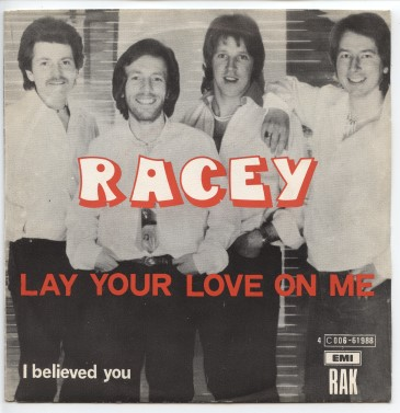 "RACEY ""Lay your love on me"" (b)"