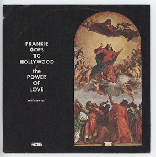 "FRANKIE GOES TO HOLLYWOOD ""The power of love"""