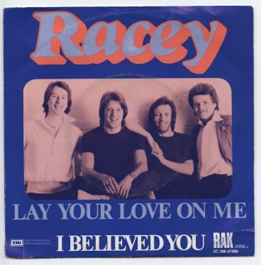 "RACEY ""Lay your love on me"""