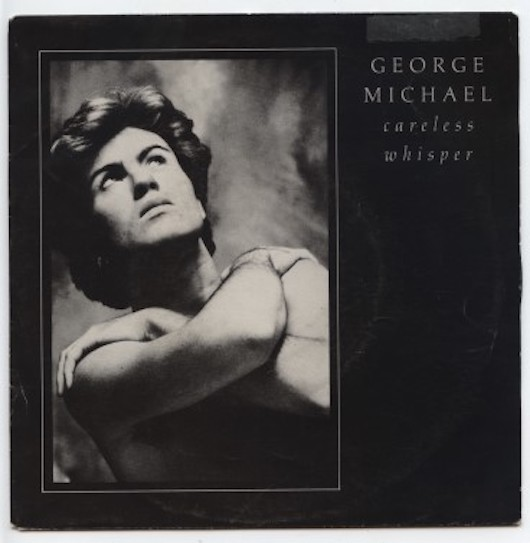 "GEORGE MICHAEL ""Careless whisper"""
