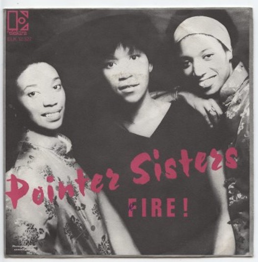 "POINTER SISTERS ""Fire"""