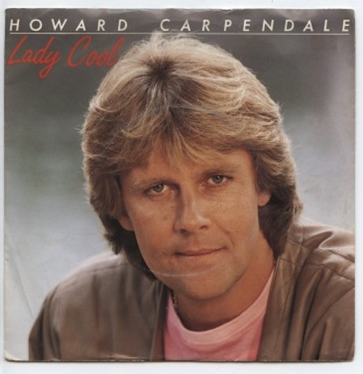 "HOWARD CARPENDALE ""Lady Cool"""