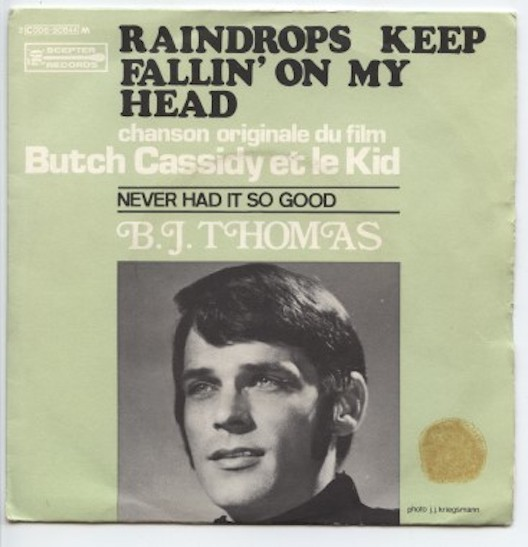 "B.J.THOMAS ""Raindrops keep fallin' on my head"" (fr. groen)"